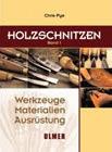 Holzschnitzen (Band 1)